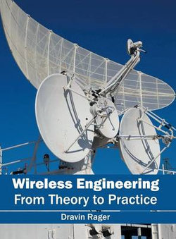 Wireless Engineering: From Theory to Practice