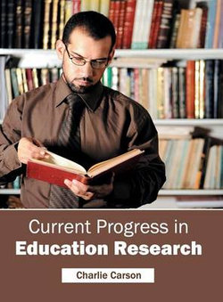 Current Progress in Education Research