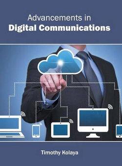 Advancements in Digital Communications
