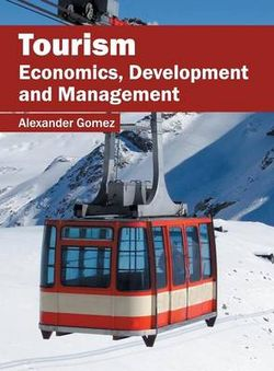 Tourism: Economics, Development and Management