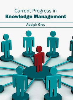 Current Progress in Knowledge Management