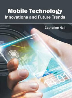 Mobile Technology: Innovations and Future Trends