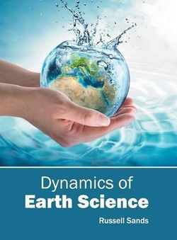 Dynamics of Earth Science