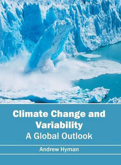 Climate Change and Variability: A Global Outlook
