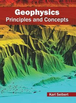Geophysics: Principles and Concepts