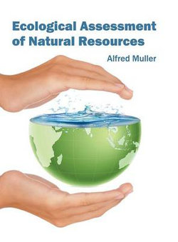Ecological Assessment of Natural Resources