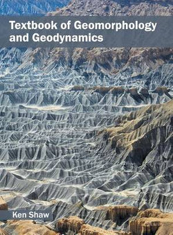 Textbook of Geomorphology and Geodynamics
