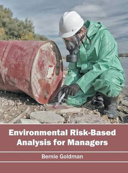 Environmental Risk-Based Analysis for Managers
