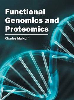 Functional Genomics and Proteomics