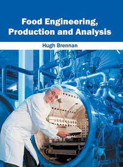 Food Engineering, Production and Analysis