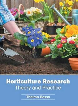 Horticulture Research: Theory and Practice