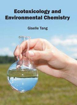 Ecotoxicology and Environmental Chemistry