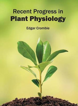 Recent Progress in Plant Physiology