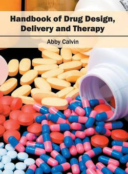 Handbook of Drug Design, Delivery and Therapy