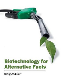 Biotechnology for Alternative Fuels