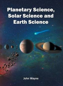 Planetary Science, Solar Science and Earth Science