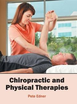 Chiropractic and Physical Therapies