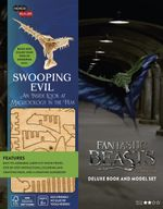 Fantastic Beasts and Where to Find Them : Swooping Evil Deluxe Book and Model Set