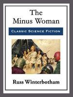 The Minus Woman