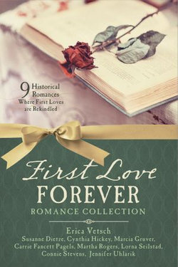 First Love Forever Romance Collection