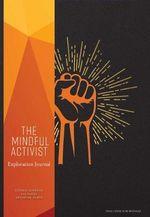 The Mindful Activist