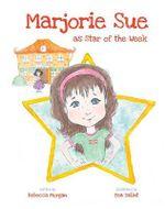 Marjorie Sue as Star of the Week