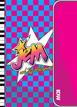 Jem and the Holograms: Outrageous Edition, Vol. 2
