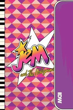 Jem and the Holograms: Outrageous Edition, Vol. 3