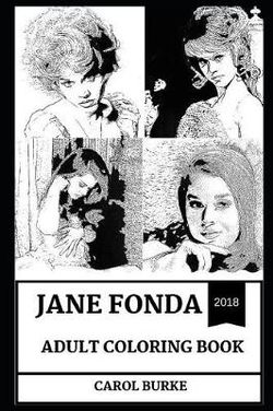 Jane Fonda Adult Coloring Book