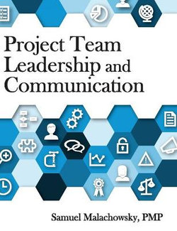 Project Team Leadership and Communication