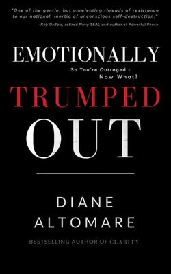 Emotionally Trumped Out