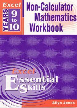Excel Non Calculator Maths Workbook: Year 9-10