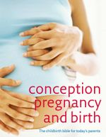 Conception, Pregnancy And Birth