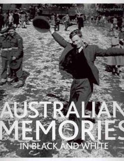 Australian Memories in Black and White