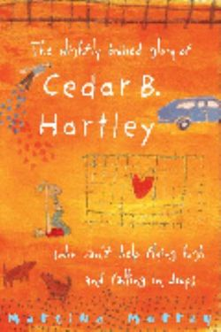 The Slightly Bruised Glory of Cedar B. Hartley