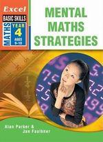 Excel Mental Maths Strategies: Year 4
