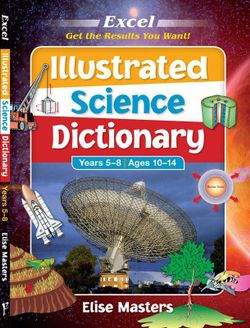 Illustrated Science Dictionary, Years 5-8