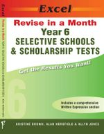 Selective Schools and Scholarship : Year 6