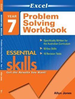 Excel Essential Skills - Problem Solving Workbook Year 7