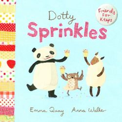 Friends for Keeps: #6 Dotty Sprinkles