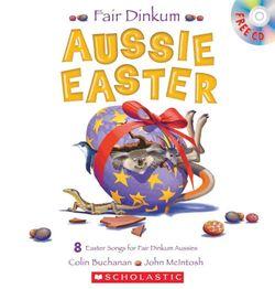 Fair Dinkum Aussie Easter (with CD)