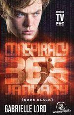 Conspiracy 365 Code Black: #1 January