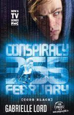 Conspiracy 365: #2 February Code Black Edition