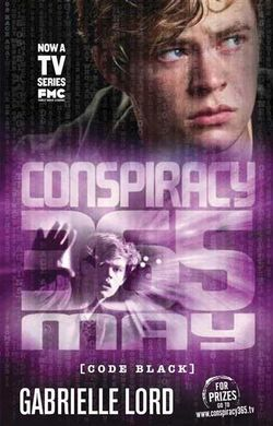 Conspiracy 365: #5 May Code Black Edition