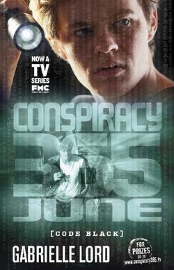 Conspiracy 365: #6 June Code Black Edition