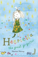 Henrietta the Great Go-Getter