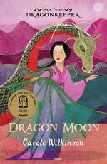Dragonkeeper 3: Dragon Moon