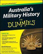 Australia's Military History For Dummies