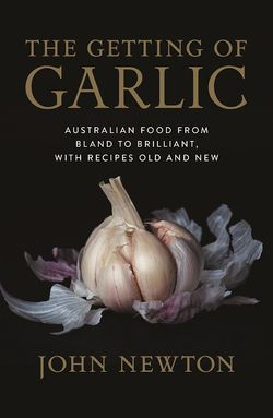 The Getting of Garlic