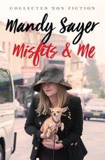 Misfits & Me
